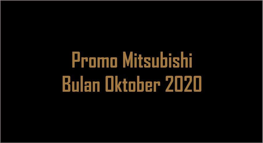 Promo mitsubishi bulan oktober 2020 di padjadjaran